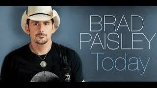 TODAY - BRAD PAISLEY Karaoke