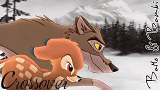 Balto & Bambi  | ❝ You'll be in my heart ❞ | CROSSOVER Part.1
