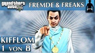GTA 5 | Fremde & Freaks | Kifflom 1 von 8 | Suche die Wahrheit