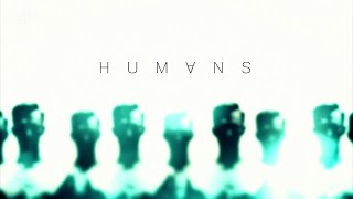 Humans (TV series) / Title sequence