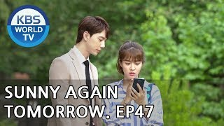 Sunny Again Tomorrow   내일도 맑음 - Ep.47 [SUB : ENG,CHN,IND / 2018.07.18]