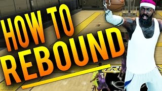 getlinkyoutube.com-NBA 2K16 Tips: How To REBOUND and Get EVERY Board! How To Dominate The Glass in 2K16!