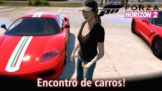 getlinkyoutube.com-Encontro de carros! | Forza Horizon 2 [PT-BR]