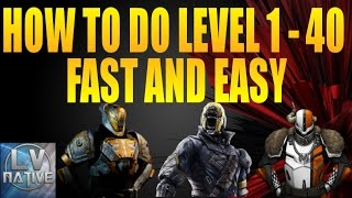 getlinkyoutube.com-Destiny How To Level Up From 1-40 Quickly | Reach Level 40 Fast and Easy