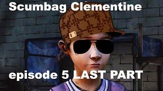 getlinkyoutube.com-Scumbag Clementine Episode 5