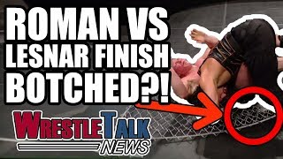 Brock Lesnar Vs. Roman Reigns WWE Finish BOTCHED?! | WrestleTalk News Apr. 2018