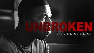 UNBROKEN - Motivational Video 2018 width=