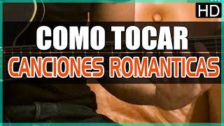 Como tocar - Canciones romanticas - Arpegios - Tutorial Guitarra (HD)