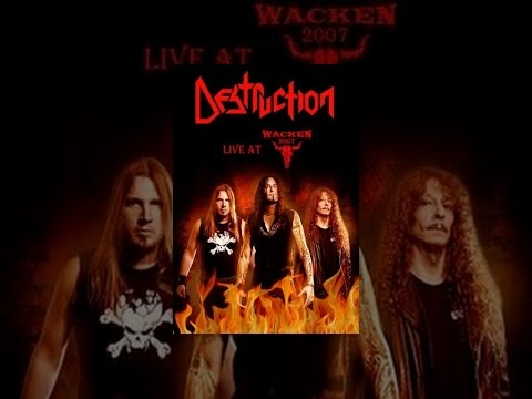 Destruction - Live at Wacken, 2007