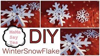 getlinkyoutube.com-WinterSnowFlake DIY #MaMaSayYes