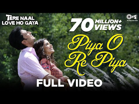 Piya O Re Piya (Main Waari Jaavan) - Atif Aslam - Tere Naal Love Ho Gaya - Ritesh &amp; Genelia
