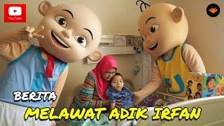 getlinkyoutube.com-Berita EP87 - Melawat Adik Irfan [CSR]