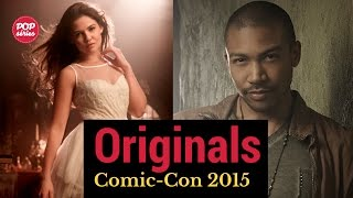 SDCC 2015: Danielle Campbell e Charles Michael Davis de The Originals