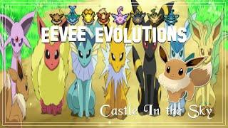 getlinkyoutube.com-♛ Eevee Evolutions - Castle in the Sky ♛