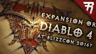 getlinkyoutube.com-UPDATE: Diablo at Blizzcon 2016; Diablo 4, Expansion, or Patch 2.5? Realms of Evil?