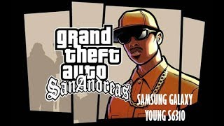 getlinkyoutube.com-Gta San Andreas On Samsung Galaxy Young S6310 (LOW Graphics)