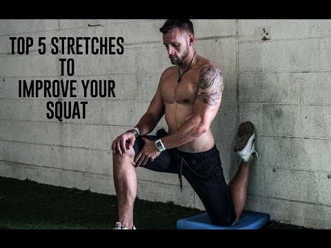 Top 5 Stretches to Improve Your Squat.