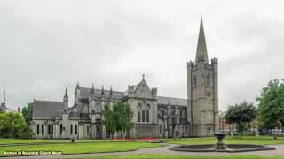getlinkyoutube.com-BBC Choral Evensong: St Patrick's Cathedral Dublin 1982 (John Dexter)
