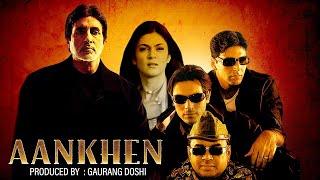 getlinkyoutube.com-Aankhen (2002) - Hindi Full Movie - Amitabh Bachchan - Akshay Kumar - Sushmita Sen