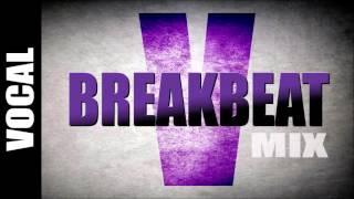 getlinkyoutube.com-Breakbeat Vocal Mix