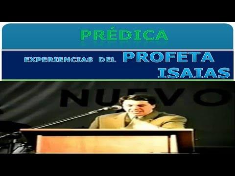 Josue Yrion - Las Experiencias Del Profeta Isaías - Mensajes Cristianos - Sermones