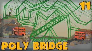 "getlinkyoutube.com-""PERFECTLY LEGIT BRIDGE!!!"" POLY BRIDGE Gameplay Part 11 -  (Bridge Building Game)"