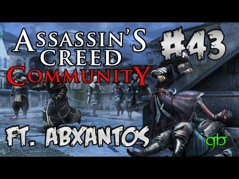 Assassins Creed Community - Ep43 | GamersBeverage Fan Army on Manhunt! ft. ABXantos