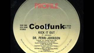 "getlinkyoutube.com-Dr. Perri Johnson - Kick It Out (12"" Hip-Hop Funk 1984)"