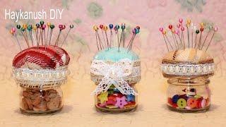 getlinkyoutube.com-How to Make a Pincushion Jar ❀ Haykanush DIY