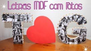 getlinkyoutube.com-DIY: LETRAS DE MDF  COM FOTOS- Ideia Para o Dia dos Namorados ♥ Tatiane Vita