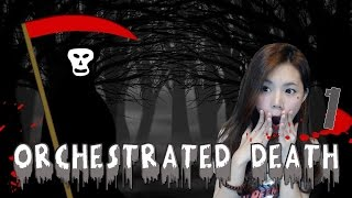 [EP.1]Orchestrated Death | เจ้าถึงเวลาต้องตายแล้วละ zbing z.