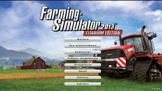 "Farming Simulator 2013 - PREZENTACJA DLC ""TITANIUM"""