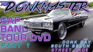 getlinkyoutube.com-THE DONKMASTER GAP BAND TOUR DVD PART 1 - Donk Day, Street Race, South Beach