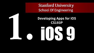 getlinkyoutube.com-Stanford - Developing iOS 9 Apps with Swift - 1. Course Overview and iOS9 introduction