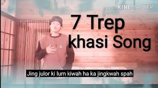 Shillong Rapper khasi song 7trep by Hubert swer