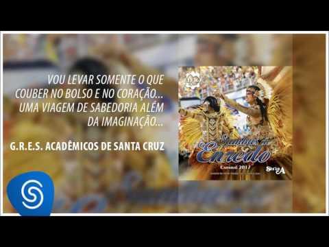 Samba-enredo Acadêmicos de Santa Cruz - Carnaval 2017