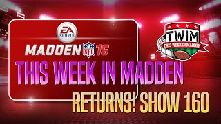 "getlinkyoutube.com-""TWIM 160"" This Week In Madden Returns! Tips, Gameplay, Blitzes!"