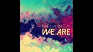 getlinkyoutube.com-MaB Feat Jim Clay - We are (Club mix)