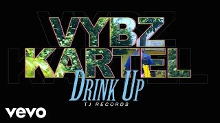 getlinkyoutube.com-Vybz Kartel - Drink Up