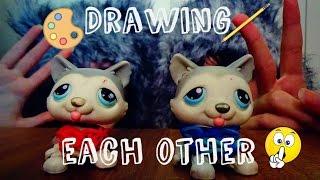 getlinkyoutube.com-Lps: Drawing Each Other??