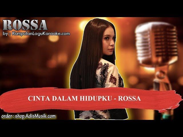 CINTA DALAM HIDUPKU COVER BY QIUWARY -  ROSSA Karaoke