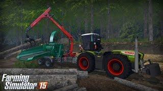 getlinkyoutube.com-Farming Simulator 15 - Gameplay #11: Forestry (Ponsse Bear & Claas Xerion 3800VC)