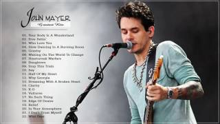 getlinkyoutube.com-John Mayer Greatest Hits   Collection HD HQ