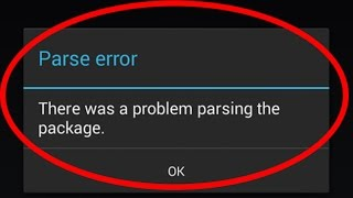 getlinkyoutube.com-how to fix parse error there was a problem parsing the package installing android apps
