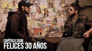 Malviviendo 3x08 - Felices 30 años