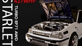 Toyota Starlet turbo EP71 AWD(427WHP) Stroked-up