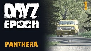 getlinkyoutube.com-DayZ Epoch (Panthera) - #1 - Жестокое начало