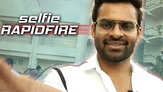 getlinkyoutube.com-Sai Dharam Teja Selfie Rapid Fire   Interesting Questions & Super Answers   TFPC