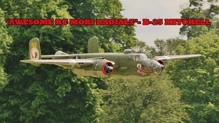 "getlinkyoutube.com-""AWESOME RC MOKI RADIALS"" - FAST & LOUD PASSES - 1/3.5 SCALE B-25 MITCHELL - 2016"
