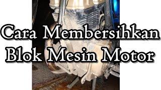 getlinkyoutube.com-Cara Membersihkan Blok Mesin Motor Dengan Mudah dan Murah